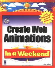 Cover of: Create Web Animations with Microsoft Liquid Motion In a Weekend
