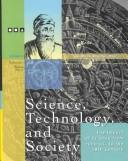 Cover of: Science, technology, and society |