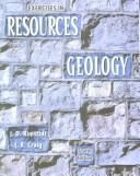Cover of: Exercises in Resources Geology by Hall