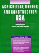 Cover of: Agriculture, Mining, and Construction USA | Arsen J. Darnay