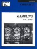 Cover of: Gambling | Marie L. Thompson