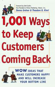 Cover of: 1,001 ways to keep customers coming back