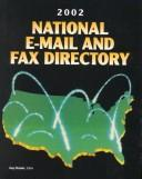 Cover of: National E-Mail and Fax Directory 2002 (National E-Mail and Fax Directory, 2002) | Amy Brooks