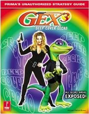 Cover of: Gex 3: Deep Cover Gecko: Prima's Unauthorized Strategy Guide