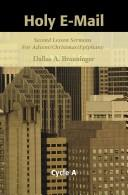 Cover of: Holy E-Mail | Dallas A. Brauninger
