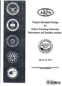 Cover of: Program Information Package for Defense Technology Conversion, Reinvestment, and Transition Assistance | Arpa