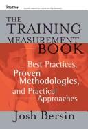 Cover of: The Training Measurement Book | Josh Bersin