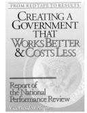 Cover of: From Red Tape to Results: Creating a Government That Works Better and Costs Less