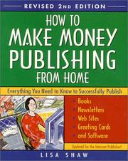 Cover of: How to make money publishing from home | Lisa Rogak