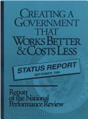 Cover of: National Performance Review: From Red Tape to Results