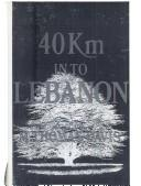Cover of: 40km into Lebanon