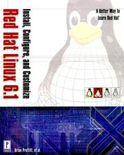 Cover of: Install, Configure, and Customize Red Hat Linux