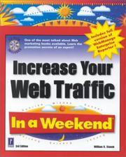Cover of: Increase Your Web Traffic In a Weekend, 3rd Edition (In a Weekend)