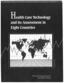 Cover of: Health Care Technology And Its Assessment In Eight Countries |