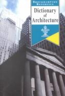 Cover of: Dictionary of Architecture |
