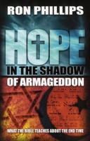 Cover of: Hope in the Shadow of Armageddon: What the Bible Teaches about the End Time