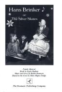 Cover of: Hans Brinker or the Silver Skates - Musical