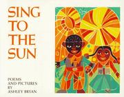 Cover of: Sing to the Sun: poems and pictures