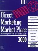 Cover of: Direct Marketing Market Place 2000 | National Register Publishing Editorial S