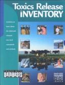 Cover of: Toxics Release Inventory