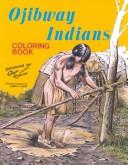 Cover of: Ojibway Indians Coloring Book (Eng&Ojbwy)