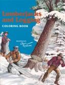Cover of: Lumberjacks & Logging Coloring Book