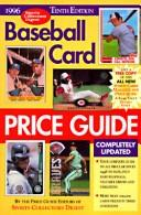 Cover of: Baseball Card Price Guide 1996 (Baseball Card Price Guide 10th ed. 1996)