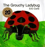 Cover of: The grouchy ladybug
