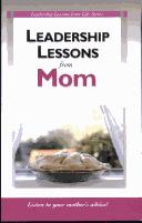 Cover of: Leadership Lessons from Mom