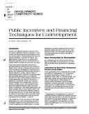 Cover of: Public incentives and financing techniques for codevelopment (Development component series)