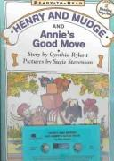 Cover of: Henry and Mudge and Annie's Good Move
