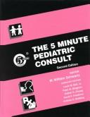 Cover of: The 5 Minute Pediatric Consult