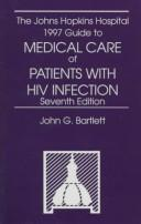 Cover of: The Johns Hopkins Hospital 1997 Guide to Medical Care of Patients With Hiv Infection