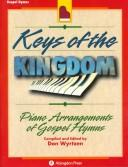 Cover of: Keys of the Kingdom | Don Wyrtzen