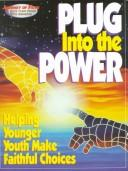 Cover of: Plug into the Power