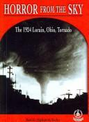 Cover of: Horror From The Sky: The 1924 Lorain, Ohio, Tornado (Cover-to-Cover Books. Chapter 2)