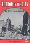 Cover of: Terror In The City: The 1906 San Francisco Earthquake (Cover-to-Cover Books. Chapter 2)