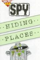 Cover of: Hiding Places (Microfax Spy Books) | DK Publishing