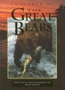 Cover of: In Search of the Great Bears