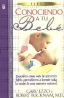 Cover of: Conociendo a Tu Bebe