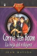 Cover of: Corrie Ten Boom