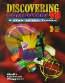 Discovering Computers 98: A Link to the Future