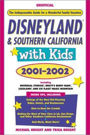 Cover of: Disneyland & southern California with kids, 2001-2002 | Knight, Michael.