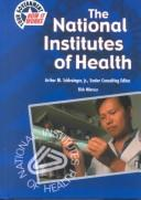 Cover of: The National Institutes of Health (Your Government: How It Works)