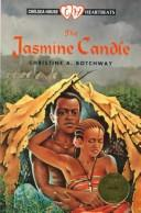 Cover of: The Jasmine Candle (Heartbeats) | Christine A. Botchway