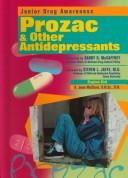 Cover of: Prozac and Other Antidepressants (Junior Drug Awareness) | Stephen Bird