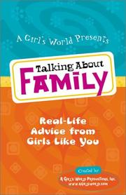 Cover of: Talking About Family | Inc A Girls World Productions
