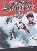 Cover of: Manfred Von Richthofen (Famous Flyers)