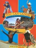 Cover of: You Can Canoe!: A Book of Sporting Activities
