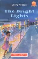 Cover of: The Bright Lights